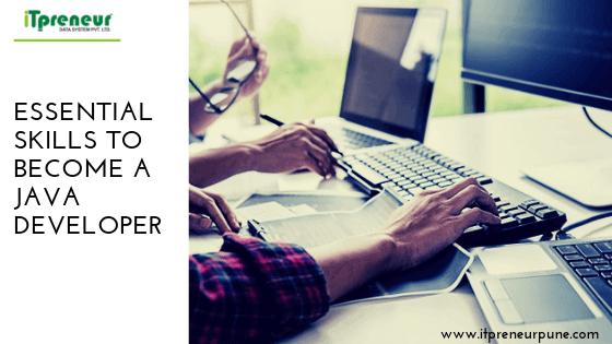 Essential Skills To Become A Java Developer