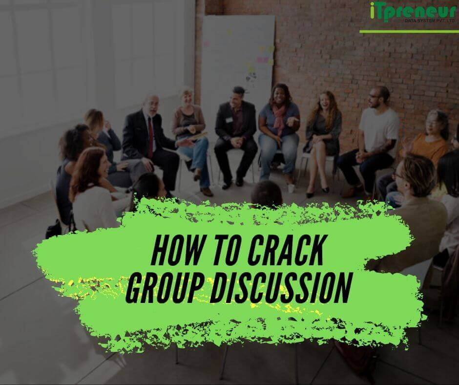How to crack Group Discussion